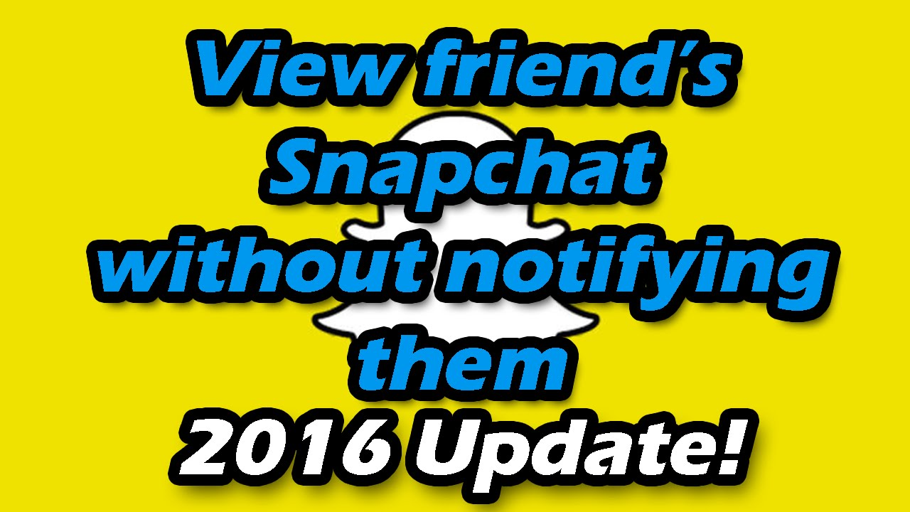 Update 2016 how to view someones snapchat without notifying update 2016 how to view someones snapchat without notifying them other snapchat person ccuart Gallery