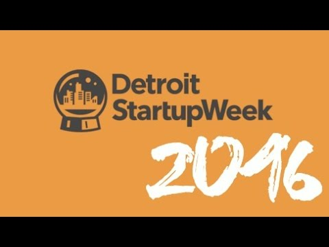 Detroit Startup Week 2016