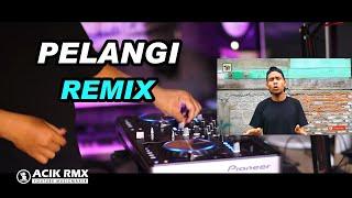 Tarik Sis Semongko.... Pelangi Pelangi Remix Gayo Mugagak by DJ Acik