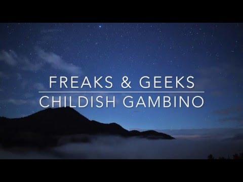 Freaks And Geeks- Childish Gambino (Lyrics)