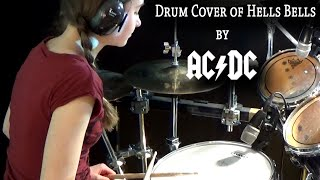 Hells Bells (AC/DC); drum cover by 15 y.o. girl