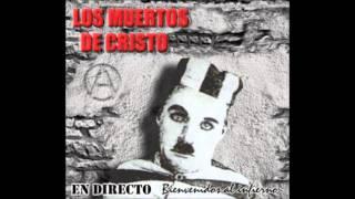 Ni dios ni amo - Los muertos de Cristo - Bienvenidos al infierno (En vivo)