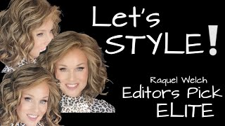 LET'S STYLE! Raquel Welch EDITORS PICK ELITE | HOW TO STYLE & fiber DEMO