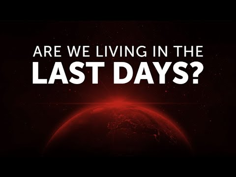 Download Are We Living In The Last Days?
