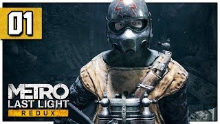 Let's Play Metro: Last Light Redux Part 1 - Sparta - PC Gameplay