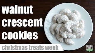 walnut crescent cookies Something Vegan Christmas Treats Week