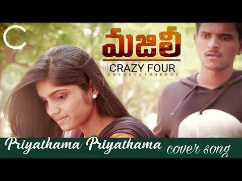 Priyathama Priyathama Cover Song || MAJILI || By Crazy Four