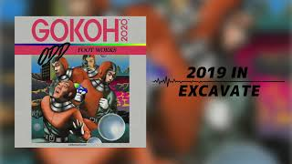 踊Foot Works - 2019 IN EXCAVATE(Audio)