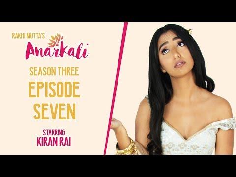 ANARKALI WEB SERIES   SEASON 3 EPISODE 7   GIRLS JUST WANNA HAVE FUN