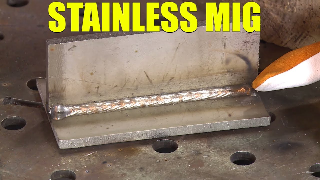 Mig Welding Stainless Steel Youtube
