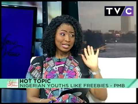 Your View 19th April 2018 | Nigerian Youths Like Freebies -  PMB