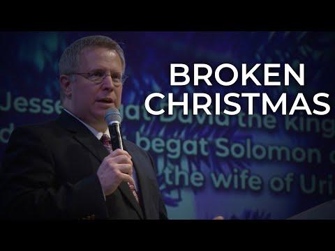 Broken Christmas – Pastor Raymond Woodward