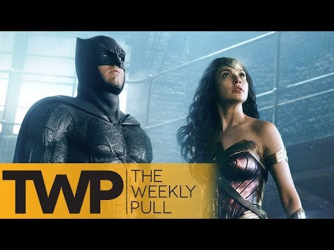 Justice League Reactions and more   The Weekly Pull Podcast