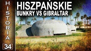Hiszpański bunkier 162 blokujący Gibraltar - historia