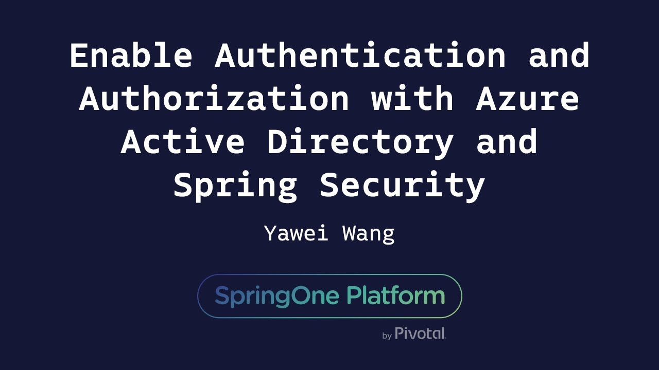 Enable Authentication and Authorization with Azure Active Directory - Yawei  Wang