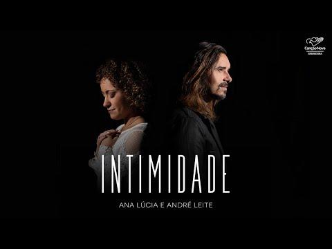 Ana Lúcia – Intimidade (Letra) ft. André Leite