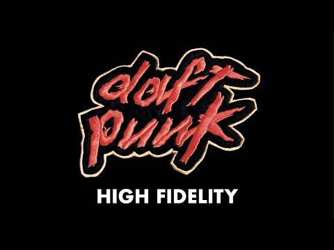 Daft Punk  High fidelity  Audio