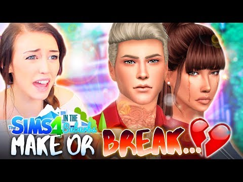 ❤️MAKE UP OR BREAK UP...?💔 (The Sims 4 IN THE SUBURBS #48! 🏘)