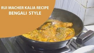 "Video Rui Macher Kalia Recipe ""Bengali Style"" download MP3, 3GP, MP4, WEBM, AVI, FLV April 2018"