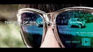 The art of rallying: el documental | hd