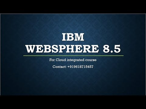 Talking about IBM WebSphere 8.5 Administration Secretes  - VybhavaTechnologies +919618715457