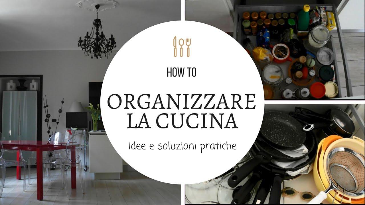 Organizzare la cucina youtube - Organizzare la cucina ...