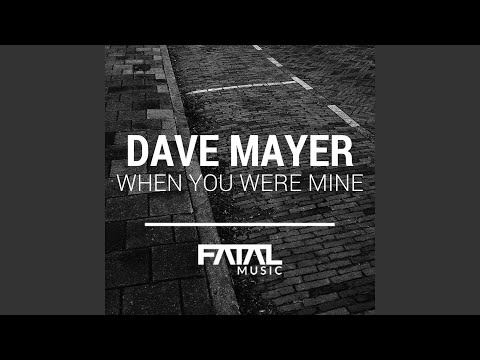 When You Were Mine (Jaimy Fatal Music Remix)