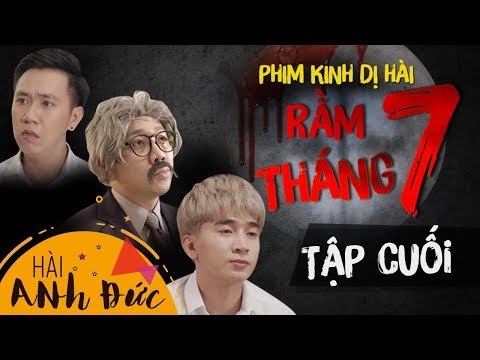 Phim Kinh Dị Hài RẰM THÁNG 7 - Tập 5 (Tập Cuối) | Anh Đức,Trấn Thành, Lê Giang, Mạc Văn Khoa, Lê Lộc