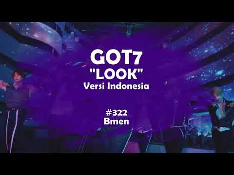 GOT7 - Look (Versi Indonesia - Bmen#322)(+5)