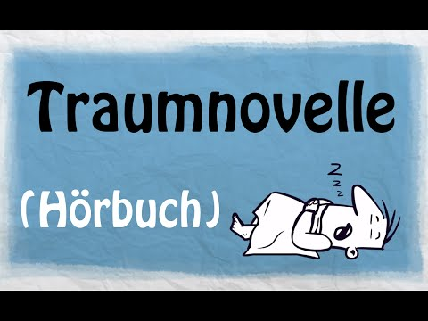 Traumnovelle YouTube Hörbuch auf Deutsch