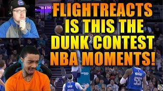 "Reacting To FlightReacts NBA ""Is This The Dunk Contest?"" MOMENTS!"