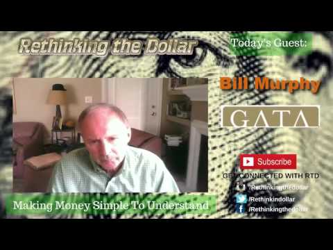 """RTD Ep:37 """"The Price of Gold Should Be Double"""" - Bill Murphy"""