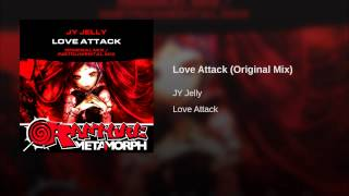 Love Attack (Original Mix)