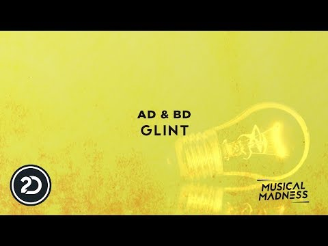 AD & BD - Glint (Official Video)