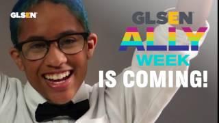 GLSEN's Ally Week Starts Soon!