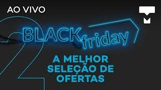 Black Friday! As ofertas mais insanas da madrugada a partir das 23h30 - TecMundo