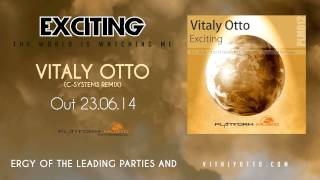Vitaly Otto - Exciting (C-Systems Remix)