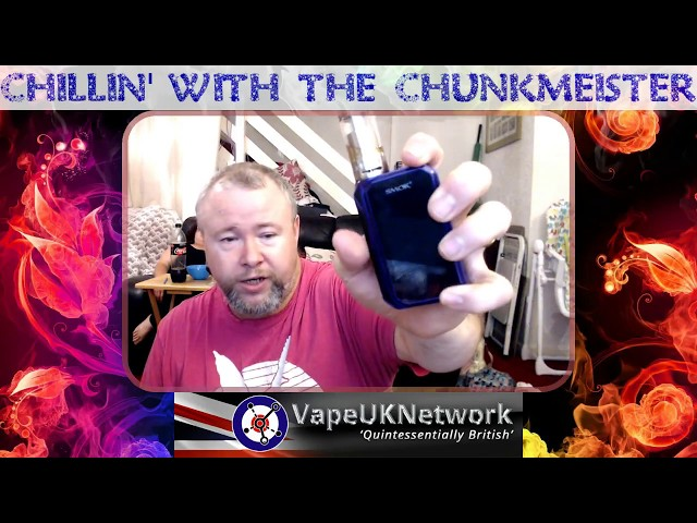 Chillin' with the Chunkmeister 4/7/2018 -  Live vaping and vape related chat, news, reviews and fun
