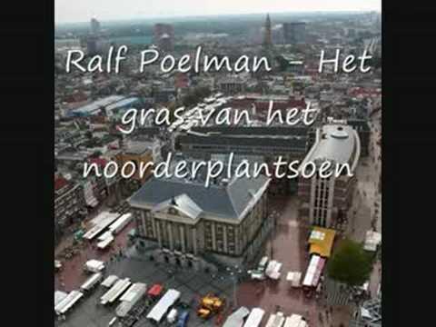 Ralf Poelman - Het gras van het noorderplantsoen (+lyrics)