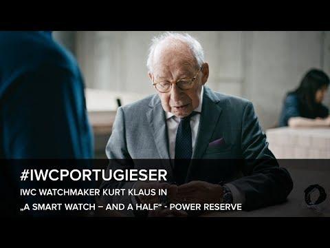 "IWC Watchmaker Kurt Klaus in ""A SMART WATCH – AND A HALF"" – Power Reserve"
