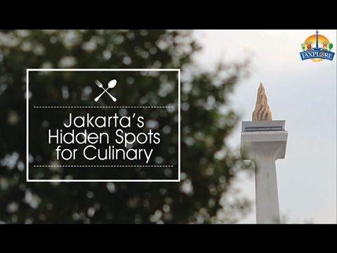 Jakarta's Hidden Spots for Culinary - JAXPLORE