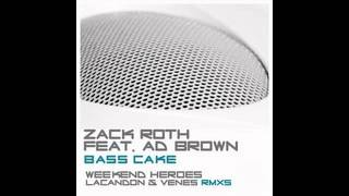 Zack Roth feat. Ad Brown - Bass Cake (Lacandon & Venes Provocative Remix)