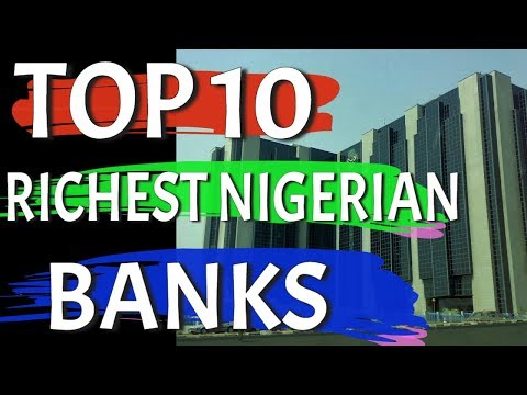 Top 10 Richest Banks in Nigeria