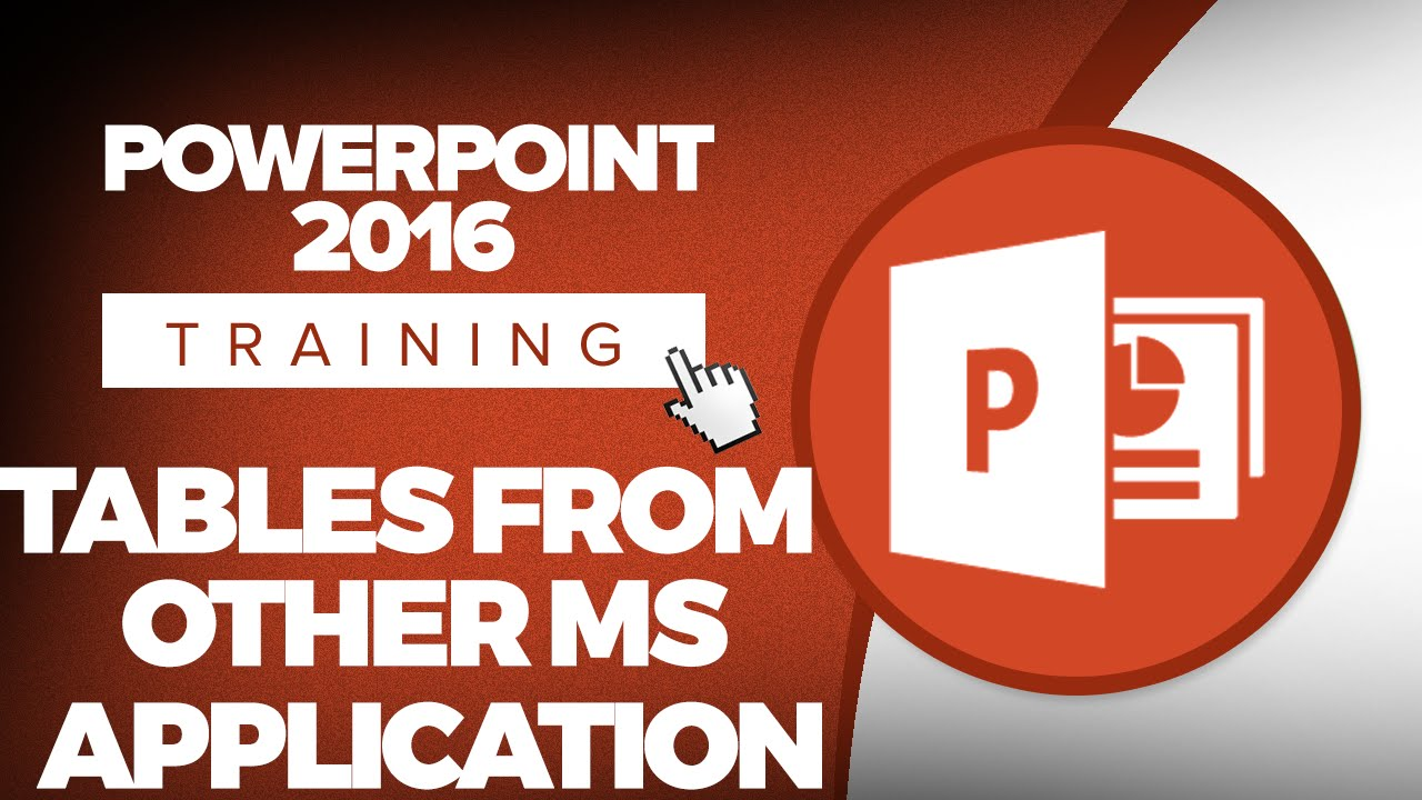 How to Insert Tables from Other Microsoft Tables Applications in Microsoft PowerPoint 2016