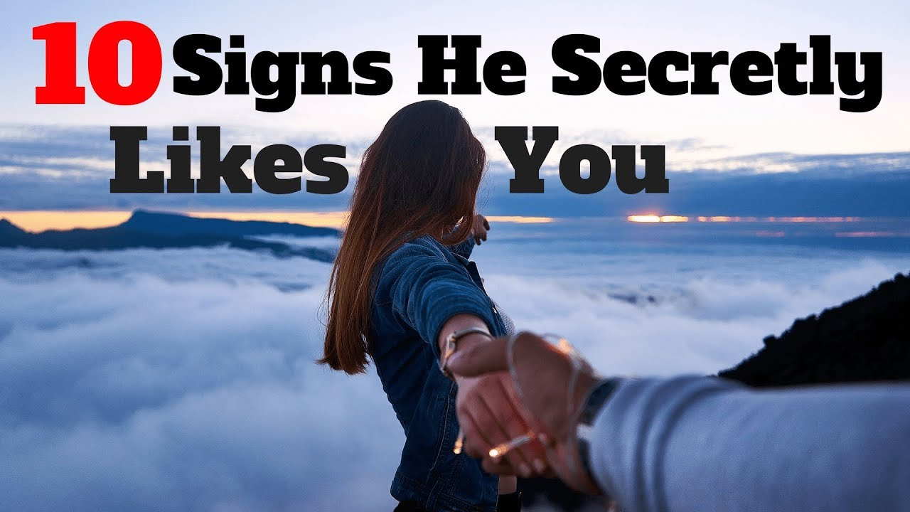 Top 10 signs he likes you