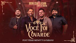 Bruno César & Luciano ft César Menotti & Fabiano