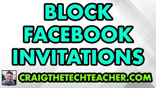 How To Block Facebook App Invitations From Certain Friends