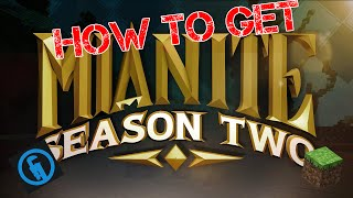 How to get Mianite Season 2 Mods