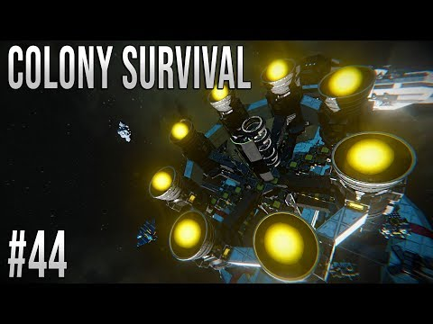 Space Engineers - Colony Survival Ep #44 - Engines ONLINE!