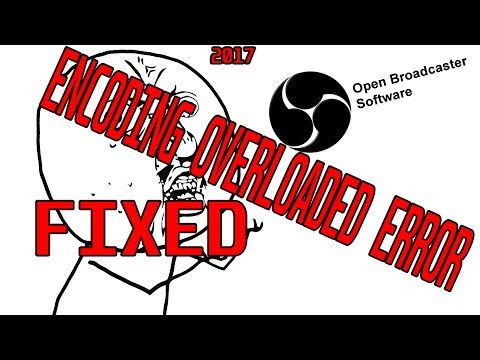 How to ACTUALLY fix the OBS encoding overload ERROR
